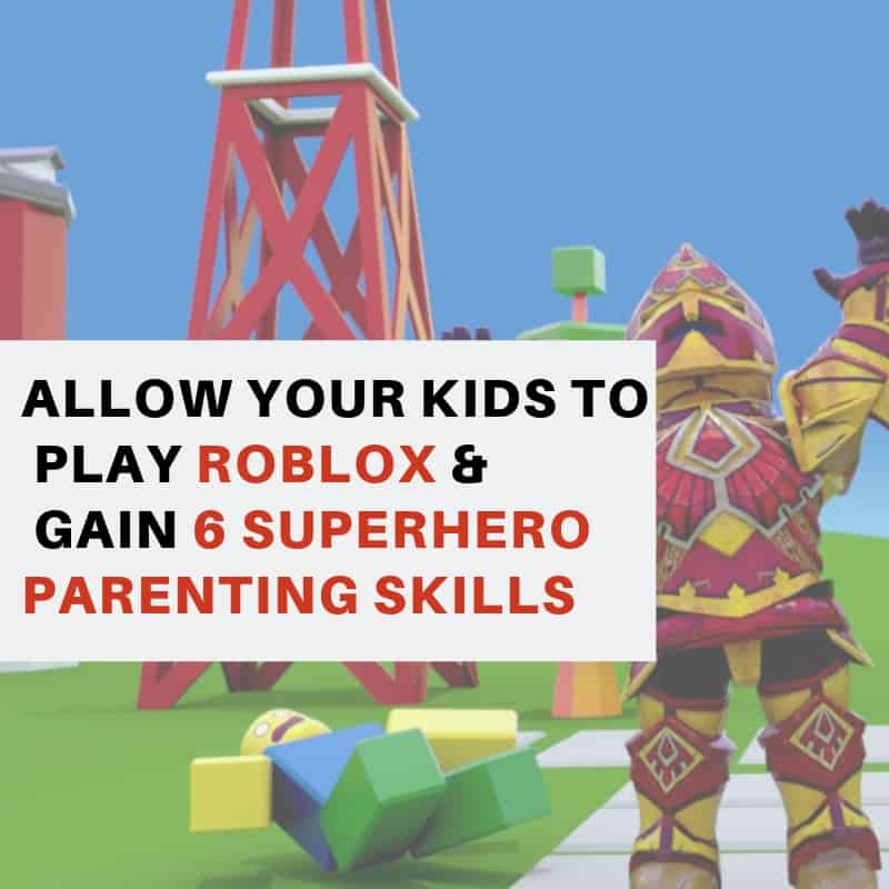 040271bc0e5a4 Allow Your Kids To Play Roblox   Gain These 6 SuperHero Parenting ...