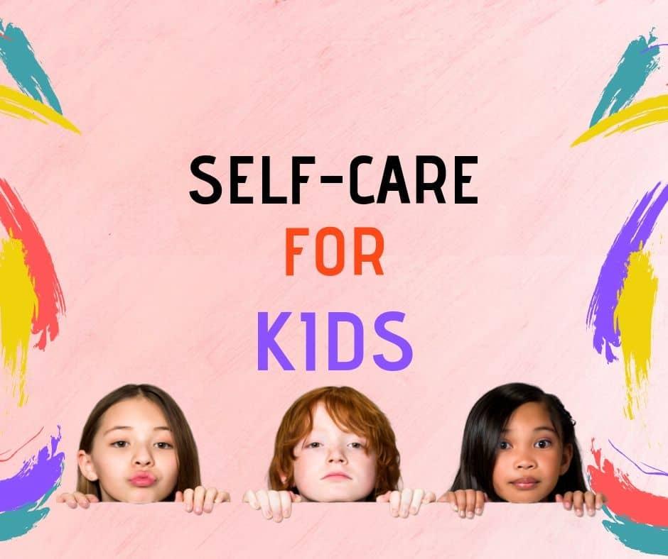 self-care kids
