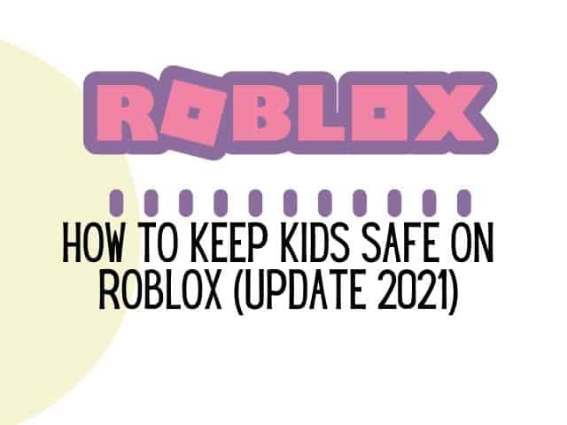 Roblox safety guide