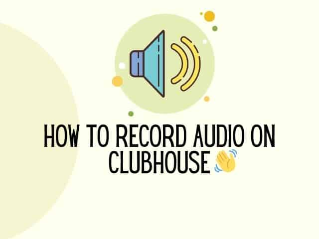 record audio on clubhouse