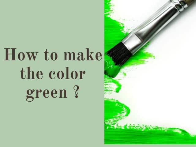 How to make green color