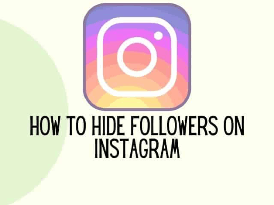 How to hide followers on Instagram