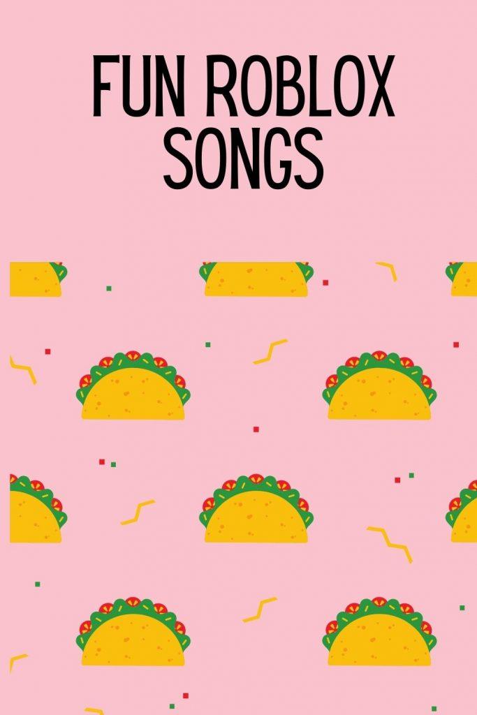 Fun Roblox Songs