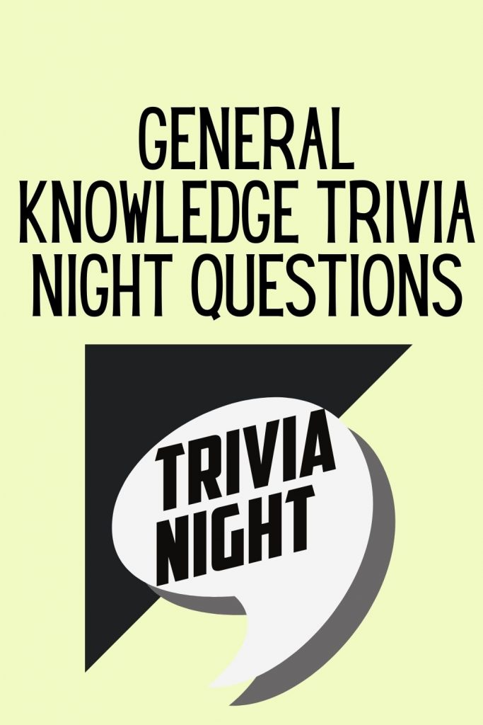 General Knowledge Trivia Night Questions