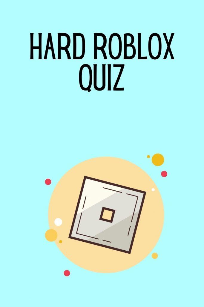 Hard Roblox Quiz